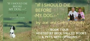 """If I Should Die Before My Dog –""; A Dog Lover's Guide"