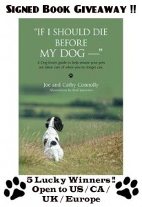 If I Should Die Before My Dog — Signed Book Giveaway